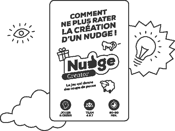 L'innovation Nudge Creator !